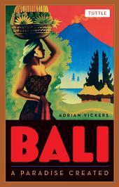 Bali: A Paradise Created