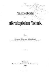 Taschenbuch der mikroskopischen Technik