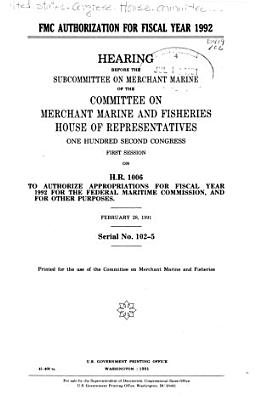 FMC Authorization for Fiscal Year 1992