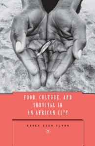 Food  Culture  and Survival in an African City Book