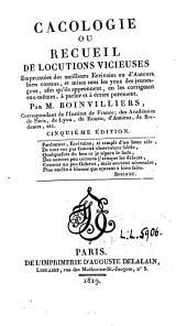 Cacologie, ou recueil de locutions vicieuses