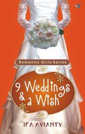 9 Weddings & a Wish