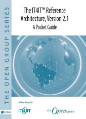 The IT4ITTM Reference Architecture, Version 2.1 – A Pocket Guide