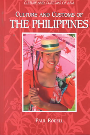 Culture and Customs of the Philippines PDF