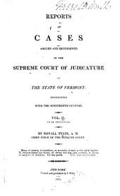 Reports of Cases Argued and Determined in the Supreme Court of ... Vermont: Volume 2
