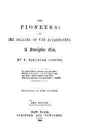 THE PIONEERS; ON THE SOURCES OF THE SUSQUEHANNA