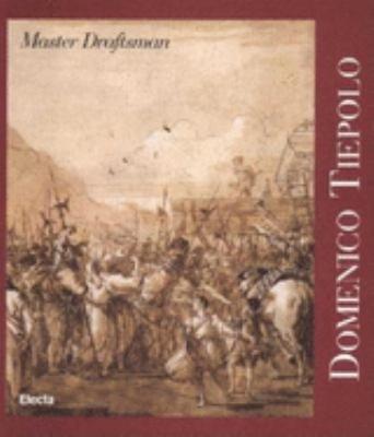 Download Domenico Tiepolo  Master Draftsman Book