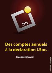 Des comptes annuels à la déclaration I.Soc.: Manuel de fiscalité pratique (Belgique)