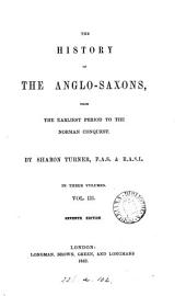 The history of the Anglo-Saxons: Volume 3