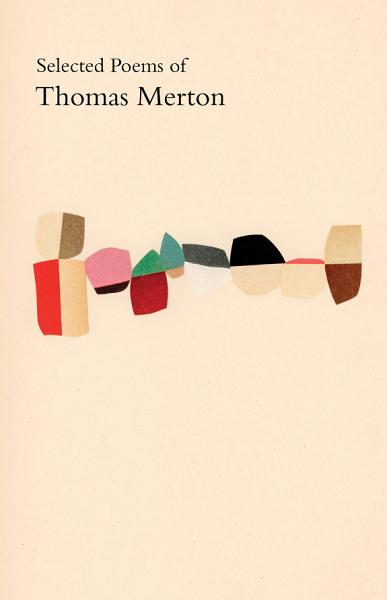 Selected Poems of Thomas Merton