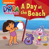 Dora the Explorer: A Day at the Beach