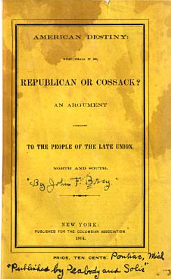 American Destiny  what Shall it Be  Republican Or Cossack  PDF