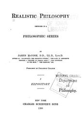 Realistic Philosophy Defended in Philosophic Series: Volume 1