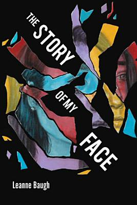 The Story of My Face PDF