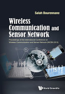 Wireless Communication And Sensor Network - Proceedings Of The International Conference (Wcsn 2015)