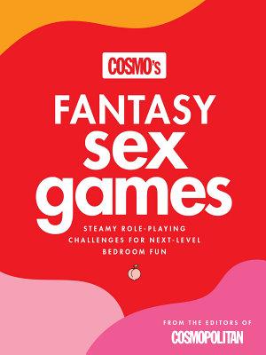Cosmo s Fantasy Sex Games PDF