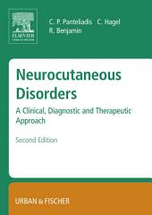 Neurocutaneous Disorders: A Clinical, Diagnostic and Therapeutic Approach, Edition 2