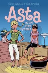 Bedste venner 1 - Asta og det store flytterod
