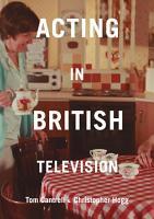 Acting in British Television PDF