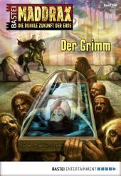 Maddrax - Folge 388: Der Grimm