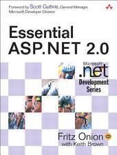 Essential ASP.NET 2.0: Edition 2