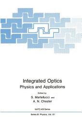 Integrated Optics: Physics and Applications