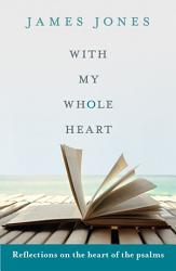 With My Whole Heart Book PDF