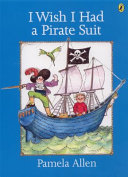 I Wish I Had a Pirate Suit PDF
