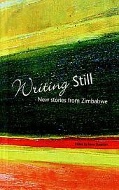 Writing Still: New stories from Zimbabwe