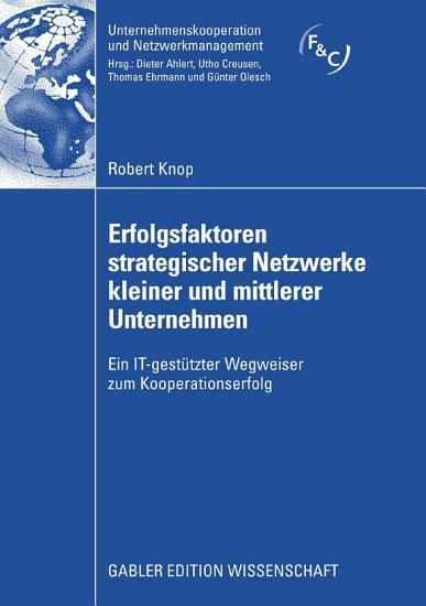 Erfolgsfaktoren strategischer Netzwerke kleiner und mittlerer Unternehmen PDF