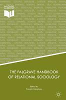 The Palgrave Handbook of Relational Sociology PDF