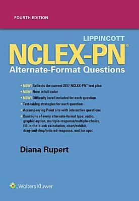 Lippincott NCLEX PN Alternate Format Questions