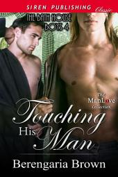 Touching His Man [The Bath House Boys 4]