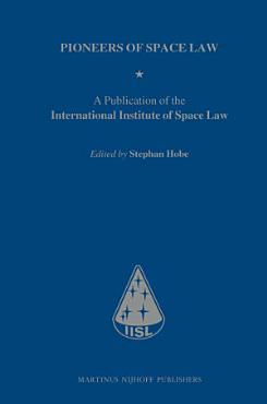 Pioneers of Space Law PDF