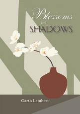 Blossoms and Shadows PDF