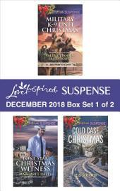 Harlequin Love Inspired Suspense December 2018 - Box Set 1 of 2: Military K-9 Unit Christmas\Lone Star Christmas Witness\Cold Case Christmas