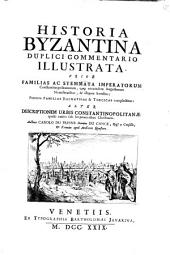 Historia Byzantina Duplici Commentario Illustrata (etc.): 21, Volume 2