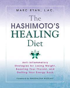 The Hashimoto s Healing Diet PDF