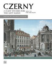 24 Studies for the Left Hand, Op. 718: For Late Intermediate to Early Advanced Piano