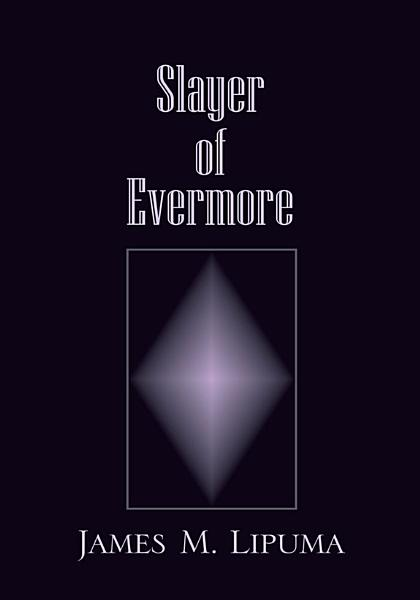 Download Slayer of Evermore Book