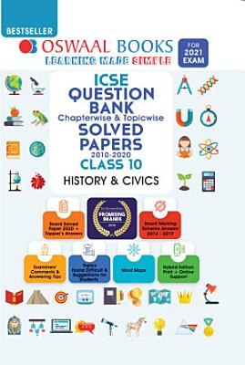 Oswaal ICSE Question Bank Chapterwise   Topicwise Solved Papers  Class 10  History   Civics  For 2021 Exam  PDF