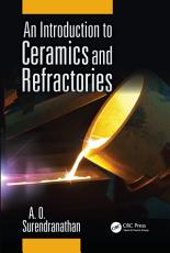 An Introduction to Ceramics and Refractories PDF