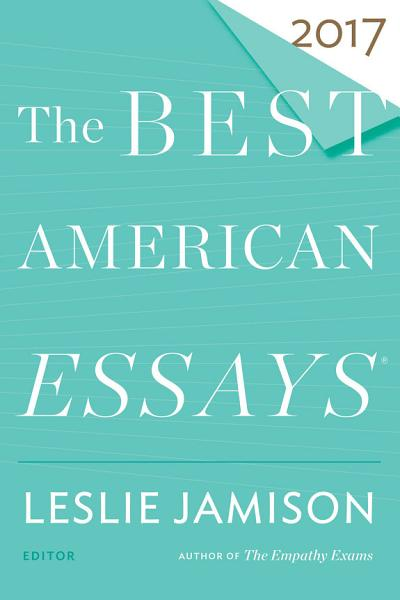 Download The Best American Essays 2017 Book