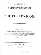 Libellus animadversionum ad Photii Lexicon: Volume 1