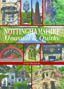 Nottinghamshire Unusual and Quirky