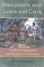 Interpreters with Lewis and Clark PDF