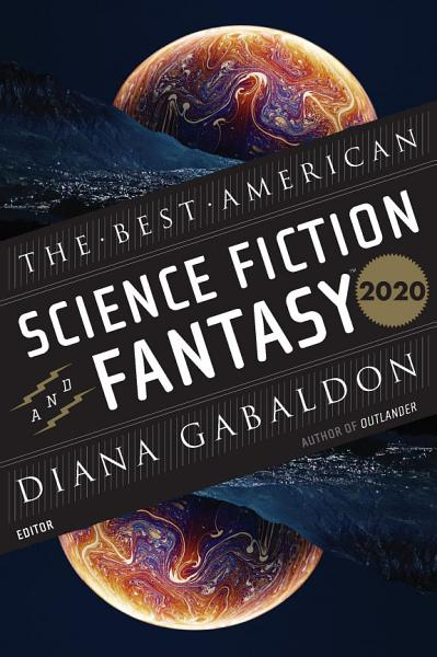 Download The Best American Science Fiction and Fantasy 2020 Book