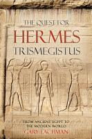 The Quest For Hermes Trismegistus PDF