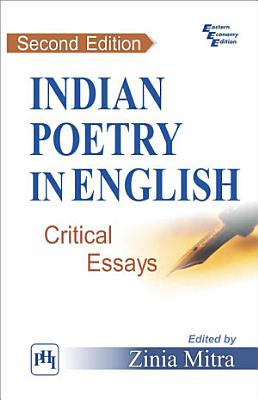 INDIAN POETRY IN ENGLISH   CRITICAL ESSAYS PDF
