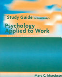 Study Guide for Muchinsky s Psychology Applied to Work  Eighth Edition PDF